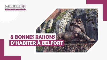 8 bonnes raison d'habiter à Belfort